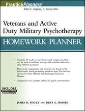 Veterans and Active Duty Military Psychotherapy Homework Planner: (with Download)