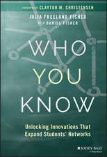 Who You Know: Unlocking Innovations That Expand Students′ Networks