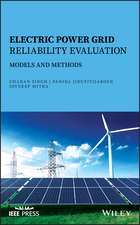 Electric Power Grid Reliability Evaluation: Models and Methods