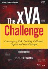 The xVA Challenge: Counterparty Risk, Funding, Collateral, Capital and Initial Margin