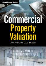 Commercial Property Valuation: Methods and Case Studies