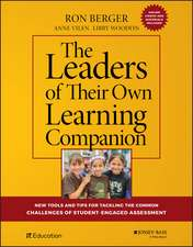 The Leaders of Their Own Learning Companion: New Tools and Tips for Tackling the Common Challenges of Student–Engaged Assessment