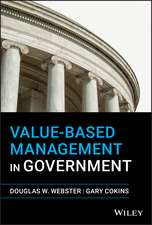 Value–Based Management in Government