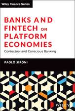 Banks and Fintech on Platform Economies: Contextual and Conscious Banking