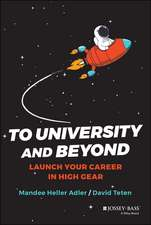 To University and Beyond: Launch Your Career in High Gear