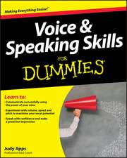 Voice & Speaking Skills for Dummies [With CD (Audio)]:  Real People, Real Change