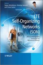 LTE Self–Organising Networks (SON): Network Management Automation for Operational Efficiency