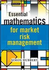 Essential Mathematics for Market Risk Management