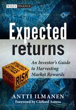 Expected Returns: An Investor′s Guide to Harvesting Market Rewards