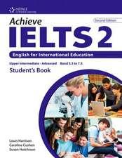 Achieve Ielts 2:  English for International Education