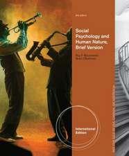 Social Psychology and Human Nature, Brief International Edition