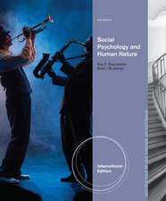 Social Psychology and Human Nature, Comprehensive International Edition