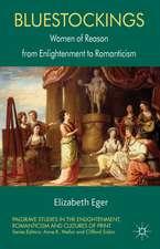 Bluestockings: Women of Reason from Enlightenment to Romanticism