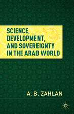 Science, Development, and Sovereignty in the Arab World