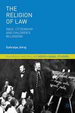 The Religion of Law: Race, Citizenship and Children's Belonging