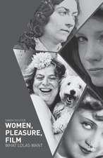 Women, Pleasure, Film: What Lolas Want