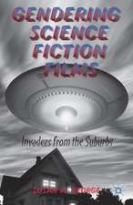 Gendering Science Fiction Films: Invaders from the Suburbs