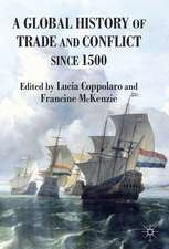 A Global History of Trade and Conflict since 1500