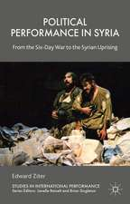 Political Performance in Syria: From the Six-Day War to the Syrian Uprising