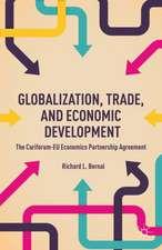 Globalization, Trade, and Economic Development: The CARIFORUM-EU Economic Partnership Agreement