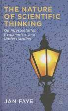 The Nature of Scientific Thinking: On Interpretation, Explanation and Understanding