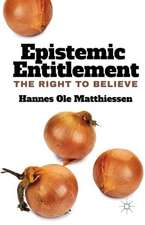 Epistemic Entitlement: The Right to Believe