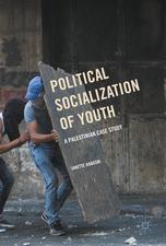 Political Socialization of Youth: A Palestinian Case Study