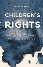Children's Rights: From Philosophy to Public Policy