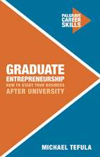 Graduate Entrepreneurship: How to Start Your Business After University