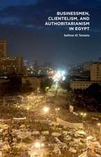 Businessmen, Clientelism, and Authoritarianism in Egypt