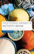 Mastering Arabic 2 Activity Book