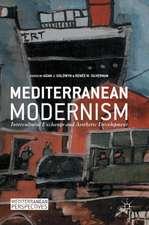 Mediterranean Modernism: Intercultural Exchange and Aesthetic Development