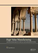 High Value Manufacturing:  Proceedings of the 6th International Conference on Advanced Research in