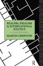 Realism, Idealism and International Politics