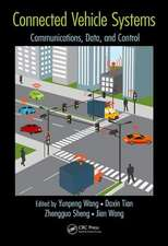Wang, Y: Connected Vehicle Systems