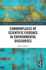 Commonplaces of Scientific Evidence in Environmental Discourses