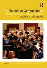 Routledge Companion to Interdisciplinary Studies in Singing, Volume III: Wellbeing
