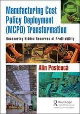Manufacturing Cost Policy Deployment (MCPD) Transformation