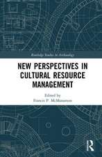 Perspectives on Cultural Resource Management Archaeology