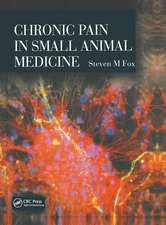 CHRONIC PAIN IN SMALL ANIMAL MEDICI