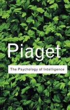 PIAGET: PSYCHOLOGY OF INTELLIGENCE RC