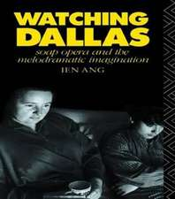Watching Dallas:  Soap Opera and the Melodramatic Imagination