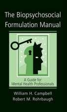 The Biopsychosocial Formulation Manual