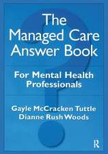 Managed Care Answer Book