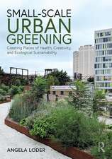 SMALL-SCALE URBAN GREENING LODER