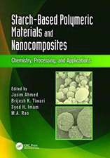 Starch-Based Polymeric Materials and Nanocomposites
