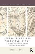 Smith, E: Jewish Glass and Christian Stone