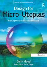 Design for Micro-Utopias