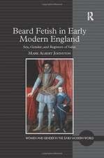 BEARD FETISH IN EARLY MODERN ENGLAN