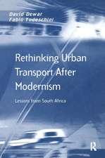 Rethinking Urban Transport After Modernism